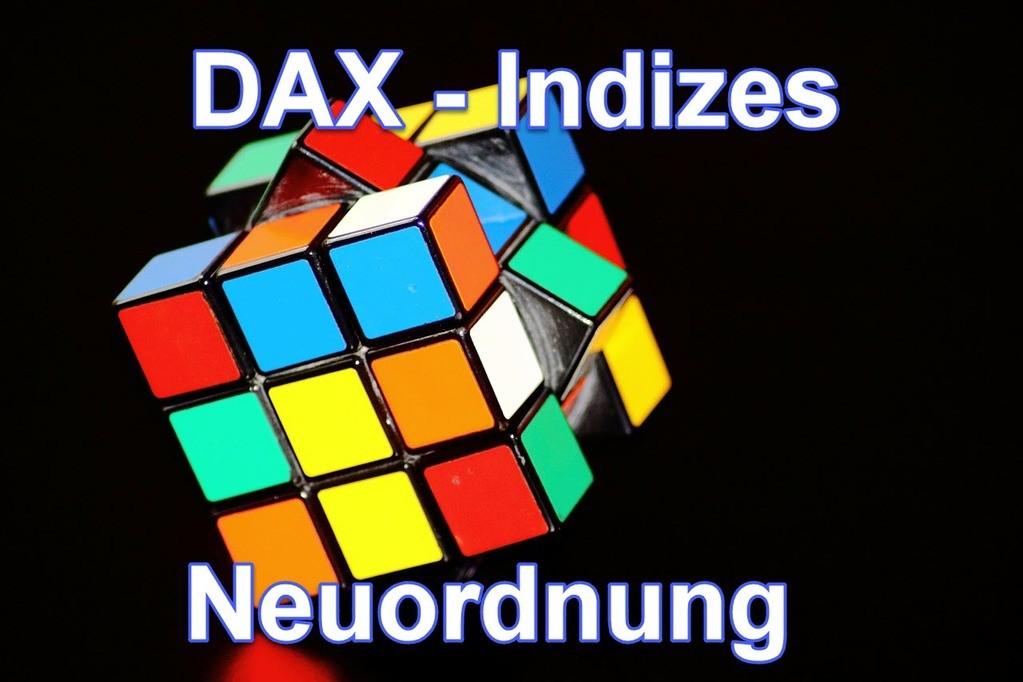 Neuordnung der Indizes der Deutschen Börse DAX, MDAX, SDAX und TecDAX.