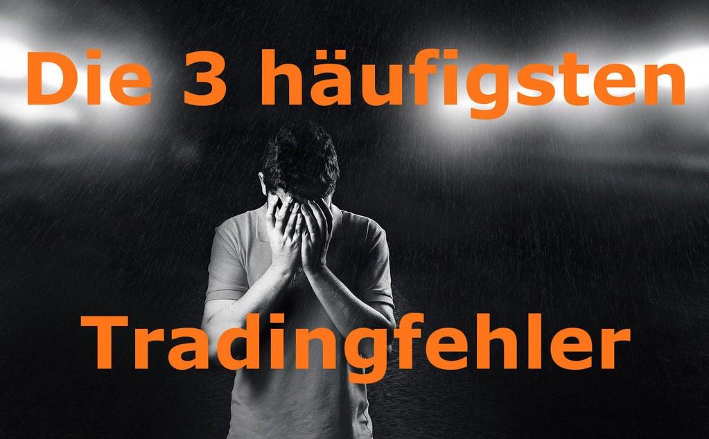 Die 3 häufigsten Tradingfehler im Daytrading